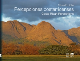 Percepciones costarricenses / Costa Rican Perceptions
