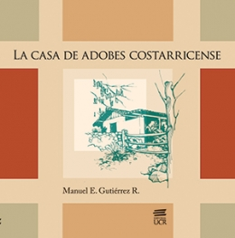 LA CASA DE ADOBES COSTARRICENSE